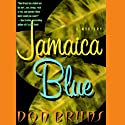 Jamaica Blue Audiobook by Don Bruns Narrated by Don Bruns