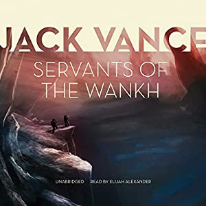 Servants of the Wankh Audiobook