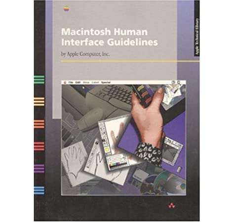 Macintosh Human Interface Guidelines Apple Computer Inc 9780201622164 Amazon Com Books