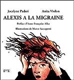 Image de Alexis a la migraine