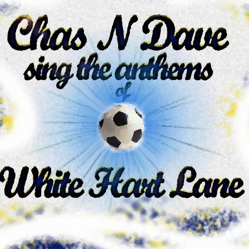Chas N Dave Sing The Anthems o...