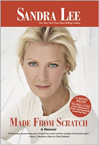 Made From Scratch: A Memoir: Sandra Lee: 9780696239199