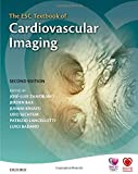 The ESC Textbook of Cardiovascular Imaging (The European Society of Cardiology Series)
