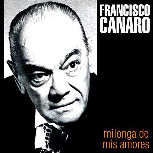 Amazon.com: Reliquias Porteñas: Francisco Canaro: MP3 Downloads