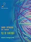 Fili di fantasia (Italian Edition)