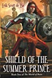 : Shield of the Summer Prince (The World of Ruin) (Volume 2)