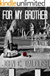 FOR MY BROTHER (A Clean Suspense Murd...
