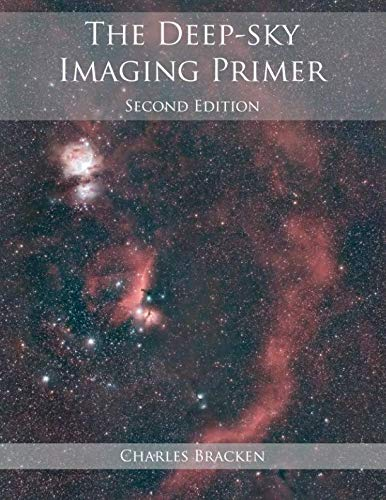 - The Deep-sky Imaging Primer, Second Edition