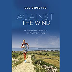 Against the Wind Audiobook