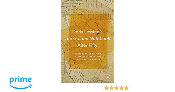 Amazon Doris Lessings The Golden Notebook After Fifty