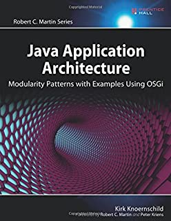 Osgi in depth alexandre de castro alves 9781935182177 amazon java application architecture modularity patterns with examples using osgi robert c martin series malvernweather Choice Image