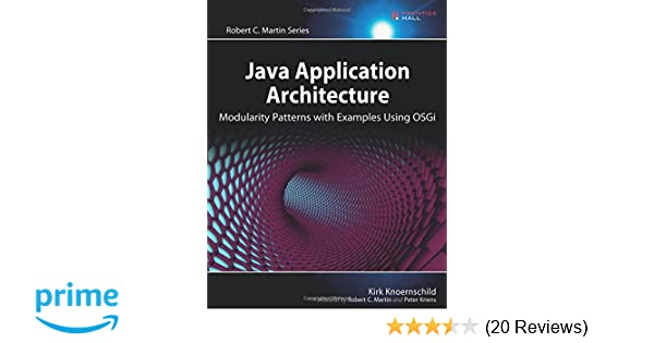 Java Application Architecture: Modularity Patterns with Examples