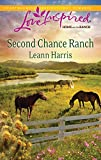 img - for Second Chance Ranch (Love Inspired: Home on the Ranch) book / textbook / text book