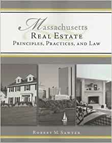 Massachusetts Real Estate: Practice and Law