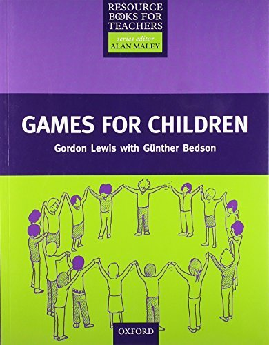 Games for Children (Resource Books for Teachers) by Gordon Lewis (1999-11-25)