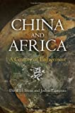 China and Africa : A Century of Engagement, Shinn, David H. and Eisenman, Joshua, 0812244192