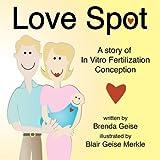 Love Spot, Brenda Geise and Blair Geise Merkle, 1438911025