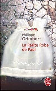 La petite robe de Paul : roman, Grimbert, Philippe