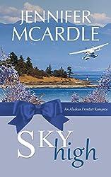 Sky High (Alaskan Frontier Romance Book 2)