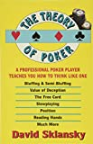 The Theory of Poker: A Professional Poker Player