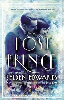 The Lost Prince: A Novel by [Edwards, Selden]