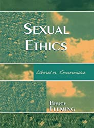 Sexual Ethics: Liberal vs. Conservative
