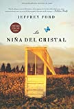 La nina del cristal/ The Girl in the Glass (Linea Maestra) (Spanish Edition)