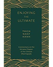 Enjoying the Ultimate: Commentary on the Nirvana Chapter of the Chinese Dharmapada