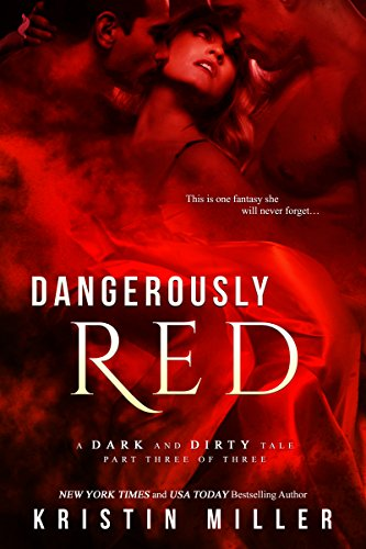 Dangerously Red by Kristin Miller