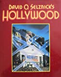 David O. Selznick's Hollywood, Ronald Haver, 0394425952