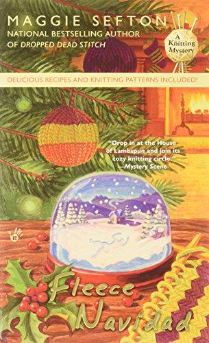 Fleece Navidad (A Knitting Mystery) (New Knitting Mysteries)