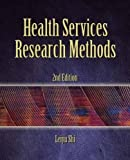 Health Services Research Methods 2nd Edition