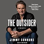 The Outsider: A Memoir   Jimmy Connors