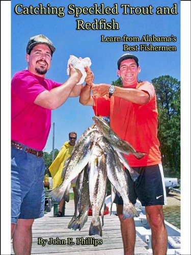 Catching Speckled Trout and Redfish: Learn from Alabama's Best Fishermen