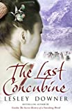 The Last Concubine by Lesley Downer front cover
