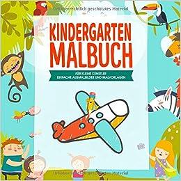 Kindergarten Malbuch Für Kleine Künstler Für Die Kleinen