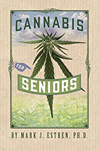 Cannabis for Seniors from Ronin Publishing