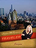Laura McKenzie's Traveler - Saigon
