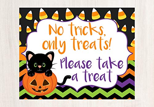Halloween No Trick Or Treaters Sign (Halloween Porch Decorations, Halloween Sign, No Tricks Only Treats Please Take A Treat, Help Yourself Sign, Halloween Porch Sign, Trick or Treat Sign, Glossy 8x10 Sign, Frame is not)