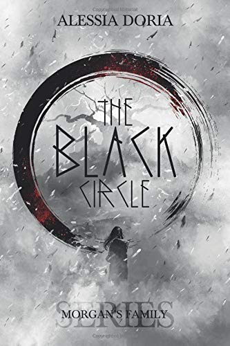 The Black Circle Copertina flessibile – 25 ott 2018 Alessia Doria Independently published 1729028306 Fiction / Fantasy / General