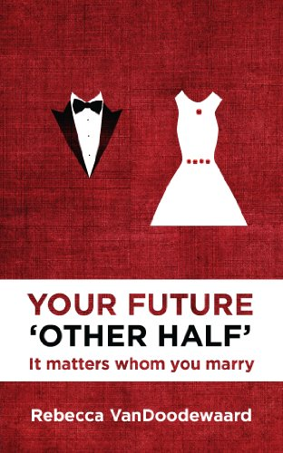 Your Future Other Half: It Matters Whom You Marry