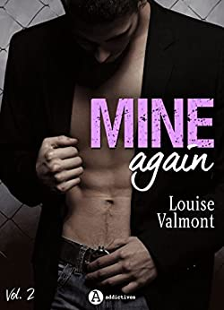 Mine Again - Vol. 2 (French Edition) by [Valmont, Louise]