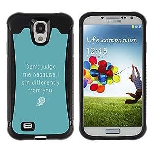 LASTONE PHONE CASE / Suave Silicona Caso Carcasa de Caucho Funda para Samsung Galaxy S4 I9500 / Blue Judge Quote Motivational Self Help