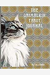 The Grimalkin Tarot Journal Paperback