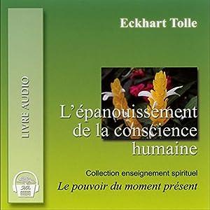 L'épanouissement de la conscience humaine | Livre audio