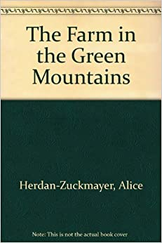 Farm in the Green Mountains (English and German Edition)