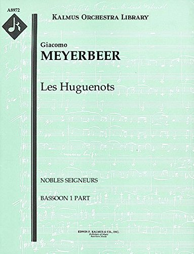 Les Huguenots (Nobles seigneurs): Bassoon 1 and 2 parts (Qty 3 each) [A8972]