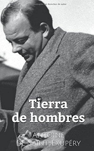 Tierra de hombres (Spanish Edition) PDF