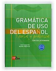 Gramática de uso del español: Teoría y práctica C1-C2