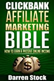 Clickbank Affiliate Marketing Bible